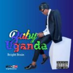 Song Bright Brain 8211 8220Baby Uganda8221