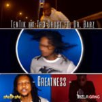 [Video] Tentik and The Ghost – Greatness
