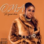 Oma 8211 8220To Your Love8221 Prod By Ayzed  omagarit1