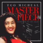 Ego Micheal 8211 8220Hear Our Cry8221  Master Piece