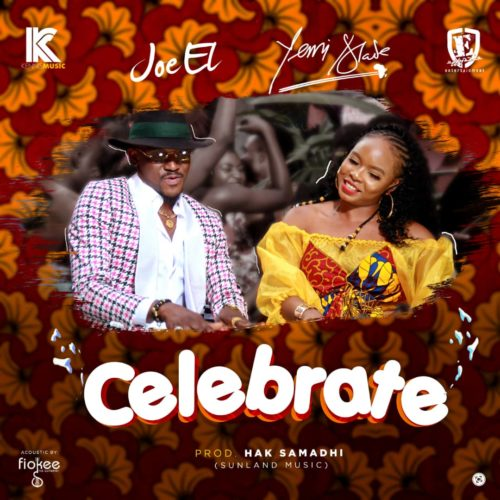 "Joe EL ft Yemi Alade – ""Celebrate""Aidio+Video Download"