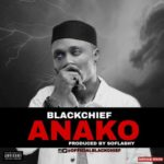"Black Chief – ""Anako"""