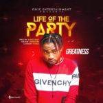Greatness 8211 8220Life Of The Party8221