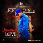 "Fr One – ""International Love"""