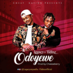 "Legacy – ""Odoyewe"" Ft. Tidinz"