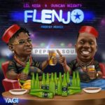 "Lil Kesh – ""Flenjo"" ft. Duncan Mighty"