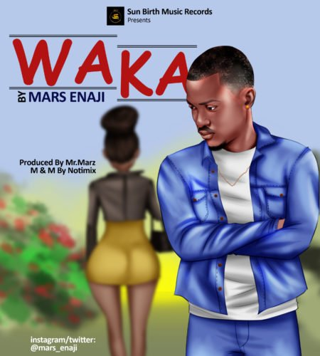 """(Download) Mars Enaji – """"WAKA"""" (Prod. Mr Marz)"""