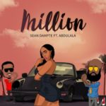 "VIDEO PREMIERE: Sean Dampte – ""Million"" ft Abdulala"