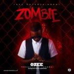 Song Ozee- Zombie
