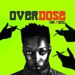 """Toba – """"Overdose"""" f. 9geez   @Iamme_Toba"""