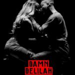 """[Lyrics] Adekunle Gold – """"Damn, Delilah"""""""