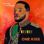 "Tito Da Fire Releases Art For ""One Kiss"" Album featuring Grammy Award Winners, Beenie Man & Wouter Kellerman"