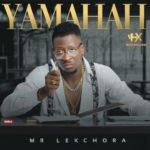 Song Yamahah 8211 Mr Lekchora Prod By iam_yamahah