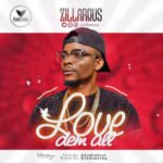Zillarous  8220Love Dem All8221 Prod By Hydrobeat