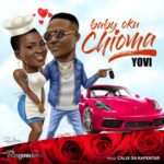 [Video] Yovi – Baby Oku (Chioma)