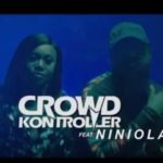 "[Video Premiere] Crowd Kontroller – ""Bam Bam"" ft. Niniola"