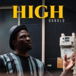 "[Song] Dobolo – ""High"""