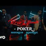 "[Video] KrizBeatz – ""Poker"" ft. Mayorkun & Reminisce"