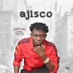 """2Brand – """"Ajisco"""" f.Young Kizzy and Lyrical Curs"""
