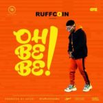 Song Ruffcoin  8220Oh Be Be8221
