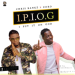 "Chris Bankz – ""I Put It On God"" f. Zoro (Produced by Skelly)"