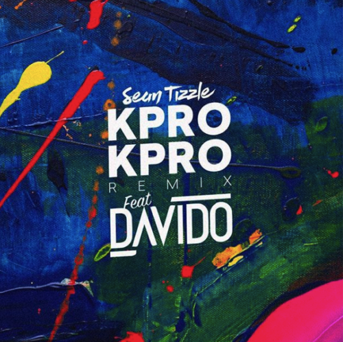 (music) Sean Tizzle  ft Davido Kpro Kpro (Remix)