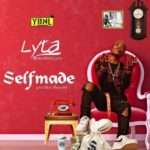 "YBNL, Lyta Set To Release New Single Titled ""Self Made"" 