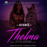 """Science – """"Thelma"""" (Prod by Sickdrumz)"""