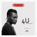 """Tuice – """"4U""""   @tuicezea"""
