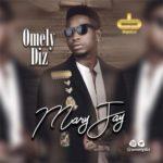 """[Audio + Video] Omely Diz – """"Mary Jay"""""""