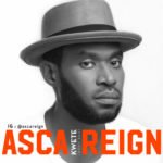 """Asca Reign – """"Kwete"""""""