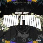 Barry Jhay  8220Don Pablo8221 Prod by Drey Beatz