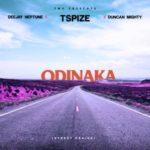 "Tspize x DJ Neptune x Duncan Mighty – ""Odinaka"" (Street Praise)"