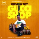 "Kelvino Ticy – ""Gucci Shop"" (Prod. Willy F)"