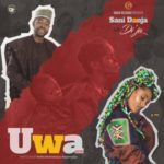 "Sani Danja – ""Uwa"" (Mother) Ft. Di'ja"