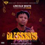 """Lincoln White – """"Blessings"""" ft. Kosere"""