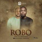 """[Audio + Video] Icent – """"Robo"""" ft. Olamide"""