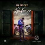"DJ Bicoff – ""Jah Knows Tomorrow"""