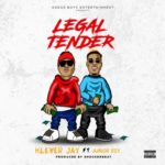 "Klever Jay – ""Legal Tender"" ft Junior Boy"