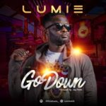 "Lumie – ""Go Down"" (Prod. By Jay Pizzle)"