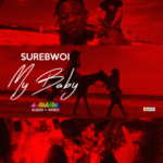 "[Audio + Video] Sure Bwoi – ""My Baby"""