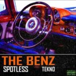 "Starboy Presents: Spotless – ""The Benz"" ft. Tekno"