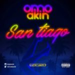 """Omo Akin – """"San Tiago"""""""