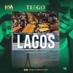 "Teego – ""Lagos"""