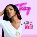 [Song] Tosing – Hold Up Wait + You