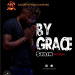 """Stain Brown – """"By Grace"""""""