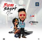 "DJ Baddo – ""Bum Short Mixtape"""