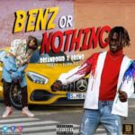 """DreamboiHD – """"Benz Or Nothing"""" ft Dremo"""