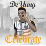 """De Yung – """"Celebrate"""""""