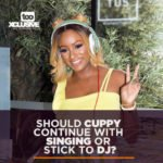 Should Cuppy Continue With Singing Or Stick With DJ?